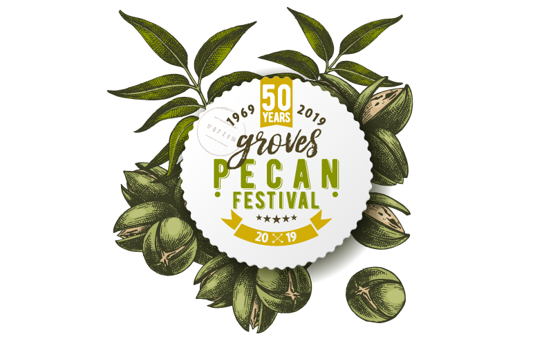 50th Anniversary 2019 Groves Pecan Festival Event Schedule October 17, 2019