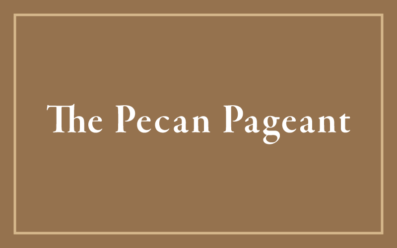The Groves Pecan Pageant